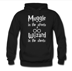Muggle in the streets hoodie