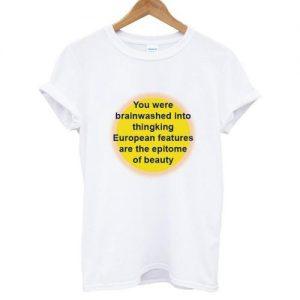 You were Brainwashed T-shirt
