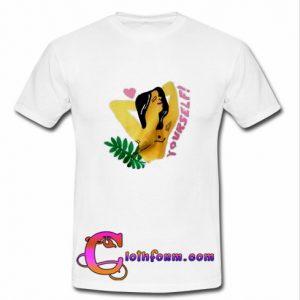 Yourself Beauty Womens T Shirt