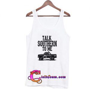 talk southern to me tanktop