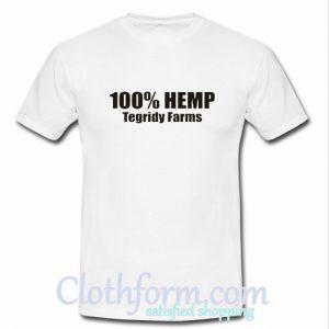 100% Hemp Tegridy Farms T-shirt At