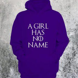 A Girl Has No Name Hoodie