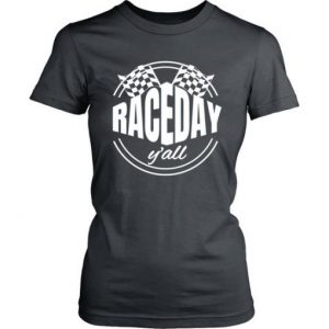 Race Day Y'all T-Shirt