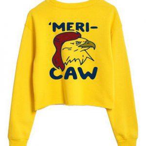 merry caw Sweatshirt