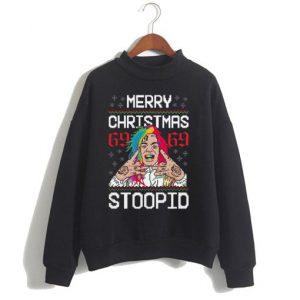Merry Christmas 69 69 Stoopid Sweatshirt SN