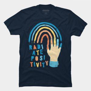 Radiate Positivity T Shirt SN
